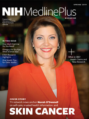 Norah O'donnell discusses Melanoma in the Spring 2019 edition of NIH MedlinePlus Magazine